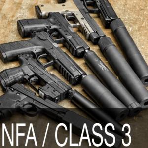 NFA / CLASS 3: SUPPRESSORS / SBR'S